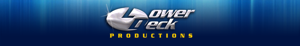 Lower Deck Productions - www.lowerdeckproductions.com